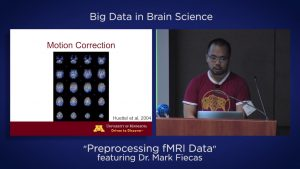 "Video: Big Data in Brain Science –"" Reprocessing fMRI Data"" featuring Dr. Mark Fiecas"